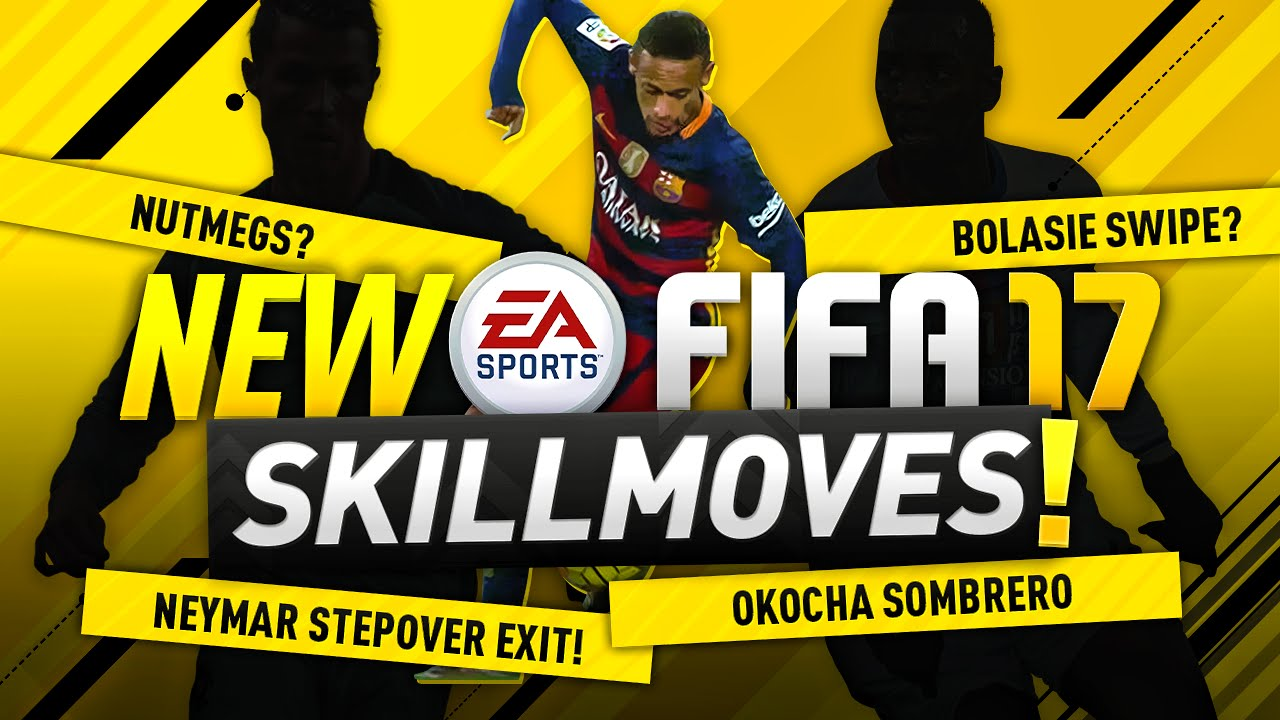 Guide For All FIFA 17 Skill Moves: All New & Updated Skill Moves Button