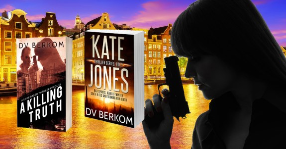 Covers of A Killing Truth and Kate Jones Thriller series Vol. 1