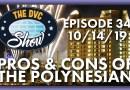 DVC Show - Polynesian Pros & Cons