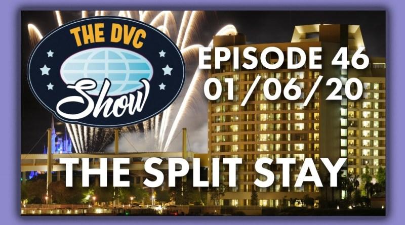 DVC Split Stay