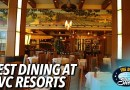 Best Dining at DVC Resorts