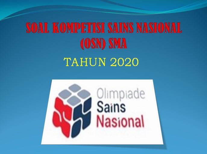 Soal Kompetisi Sains Nasional KSN (OSN) Kimia SMA 2020
