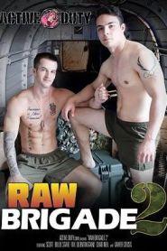 Raw Brigade 2