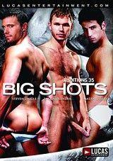 Auditions 35: Big Shots