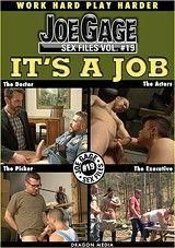 Joe Gage Sex Files 19: It's A Job