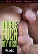 Double Fuck My Ass