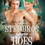 Step-Bros Before Hoes