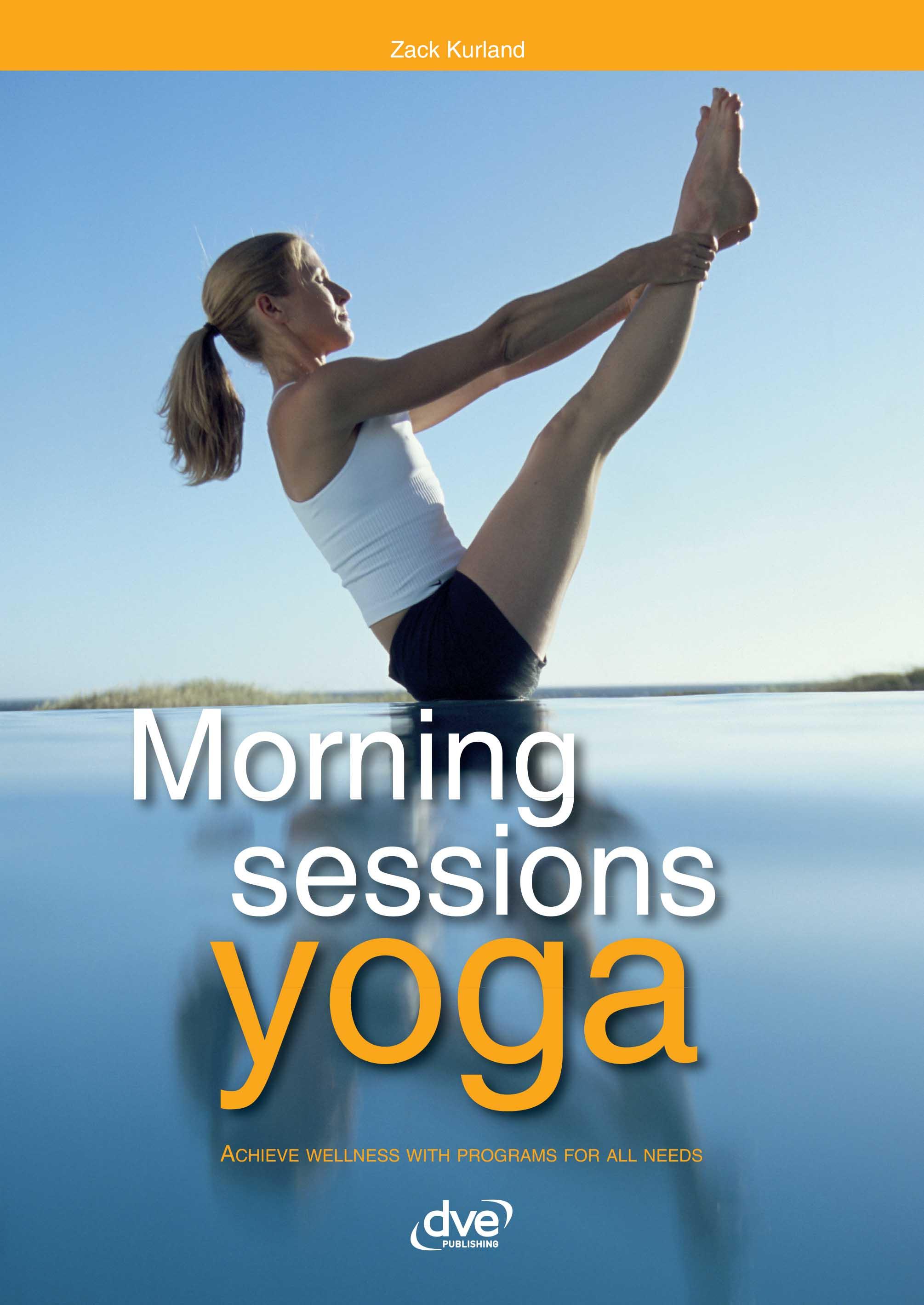 Morning sessions yoga