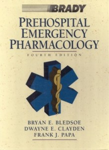 Prehospital Emergency Pharmacology Fourth Edition book Cover