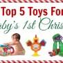 Top Toy Picks For Baby S First Christmas Melissa Doug Blog