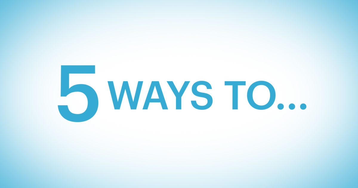 Self 5 Ways To Video Series