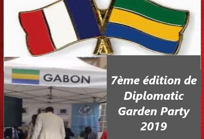 """diplomatic garden paty 2019 le pavillon Gabon présent - 7ème édition de Diplomatic Garden Party 2019 : """"le pavillon Gabon présent"""""""