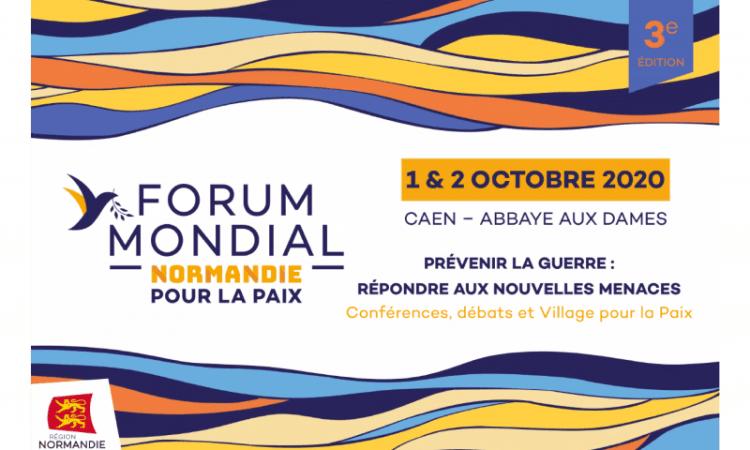 FORUM MONDIAL NORMANDIE POUR LA PAIX 12 octobre 2020 - FORUM MONDIAL NORMANDIE POUR LA PAIX, 1&2 octobre 2020