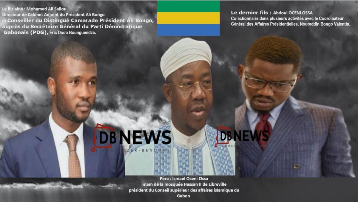 Gabon Ismaël Oceni Ossa une famille au cœur du pouvoir  - BÉNIN |Gabon : Ismaël Oceni Ossa, une famille au cœur du pouvoir