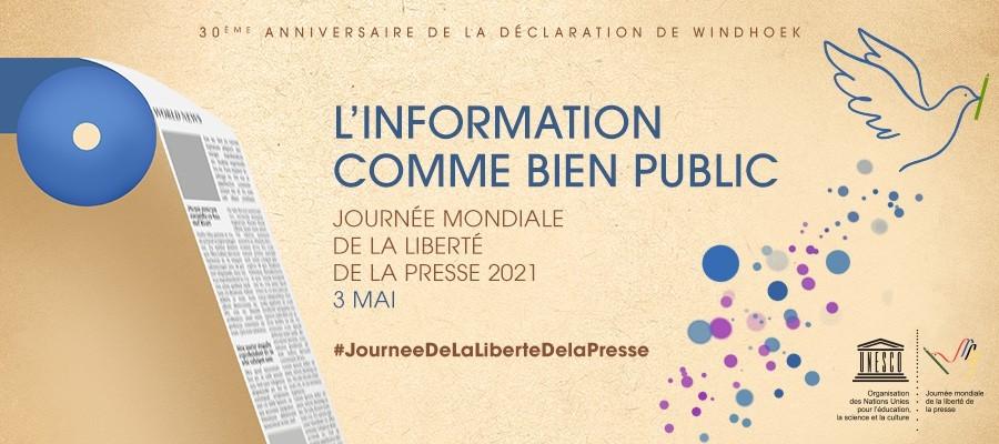 3 mai liberte - Journée mondiale de la liberté de la presse, 3 mai 2021