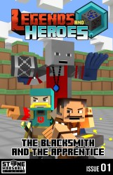 Smashwords Diary of a Minecraft Blacksmith The Blacksmith and The Apprentice: Legends & Heroes Issue 1 a book by Stone Marshall