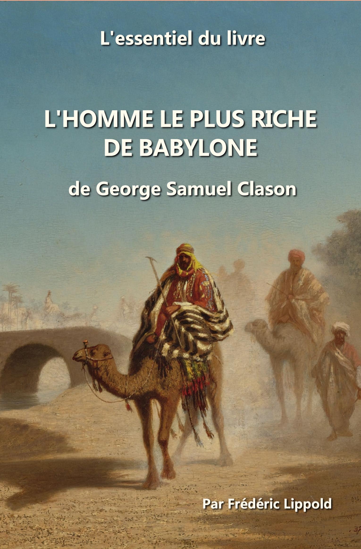 L'homme Le Plus Riche De Babylone : l'homme, riche, babylone, Smashwords, L'essentiel, Livre,