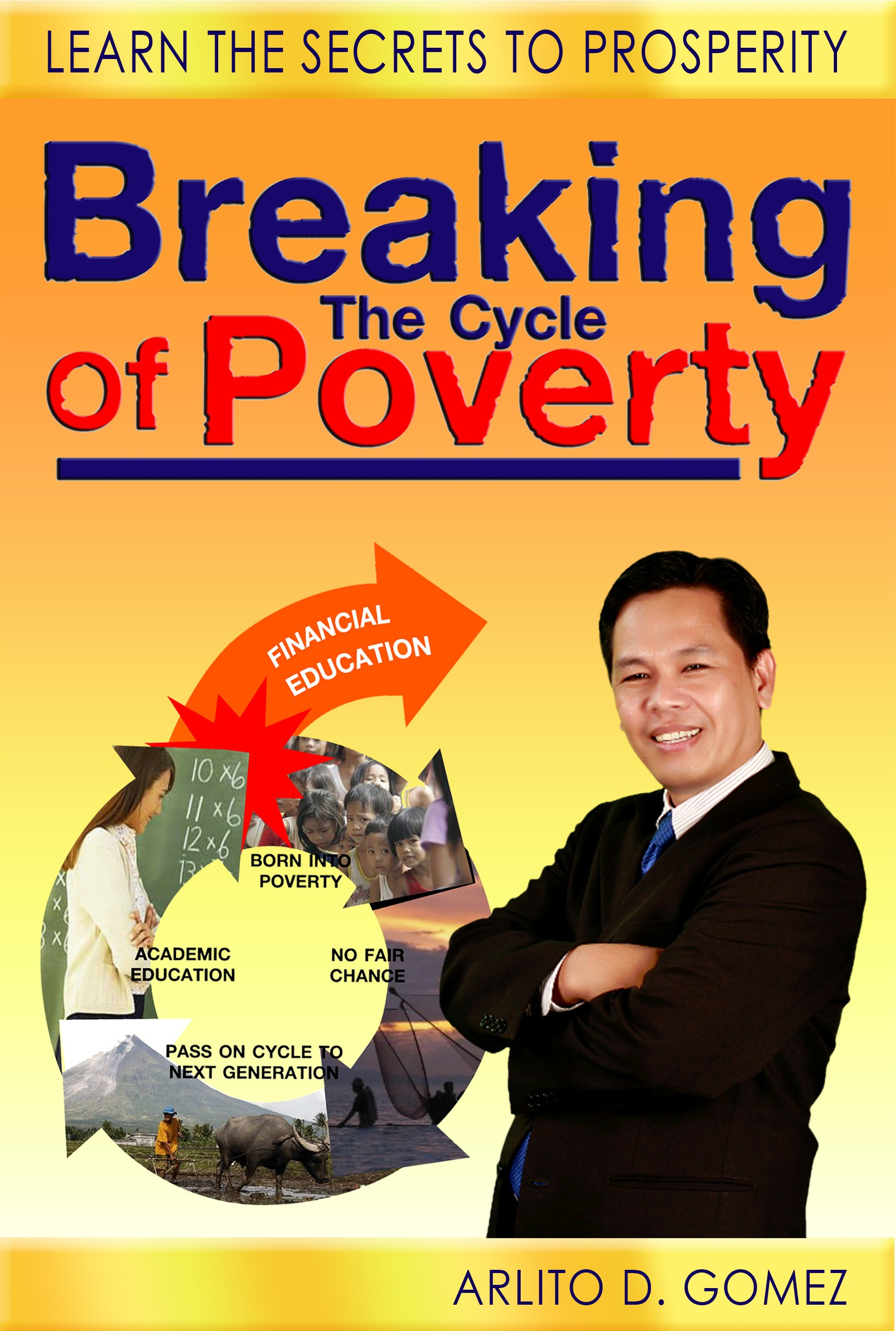 Smashwords – Breaking the Cycle of Poverty – a book by Arlito Gomez