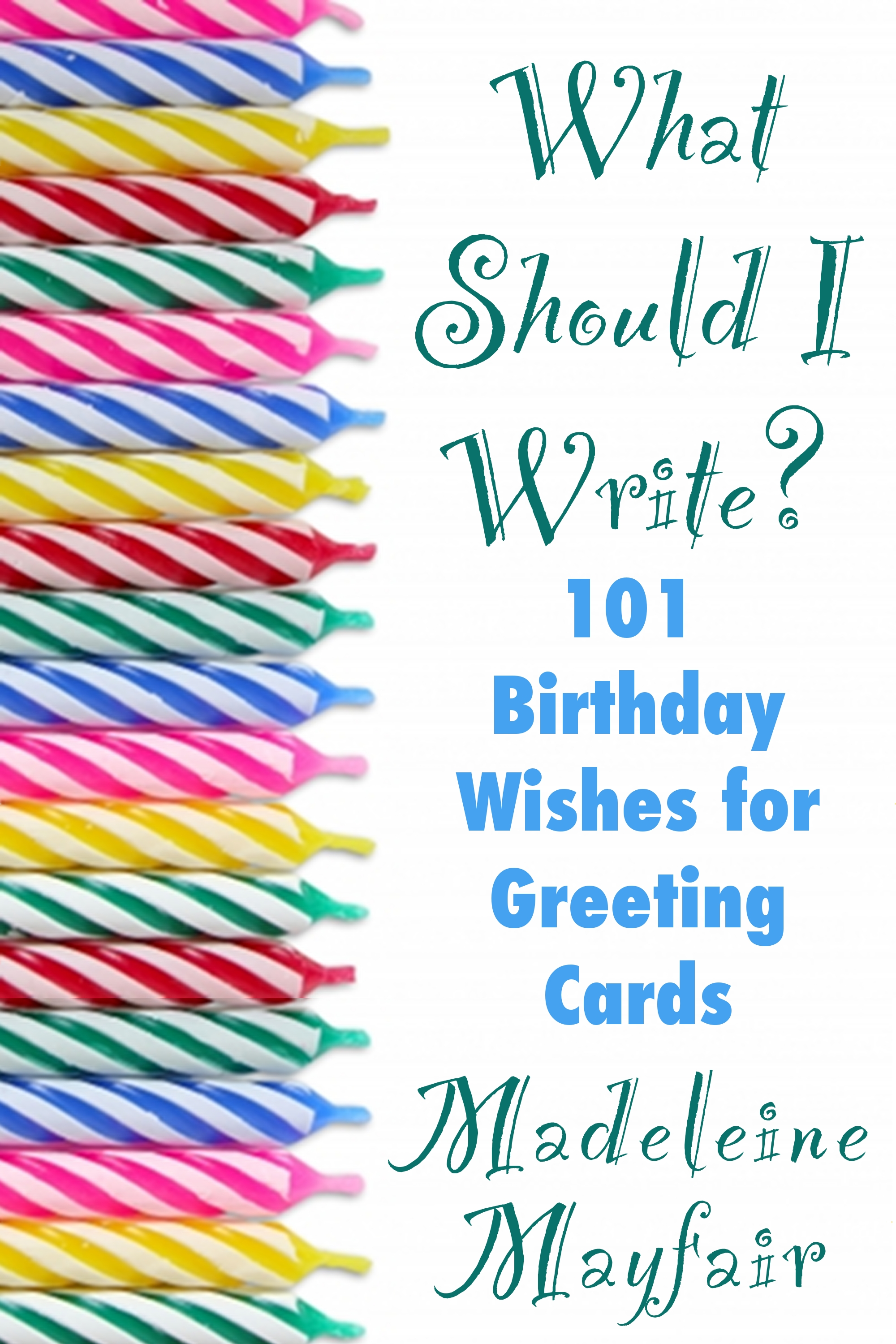 Smashwords  What Should I Write 101 Birthday Wishes for Greeting Cards  a book by Madeleine