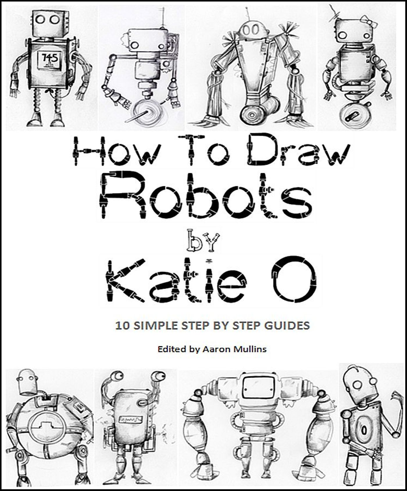 Smashwords – How to Draw Robots by Katie O