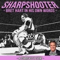 Starrcast II 2019 Sharpshooter Bret Hart