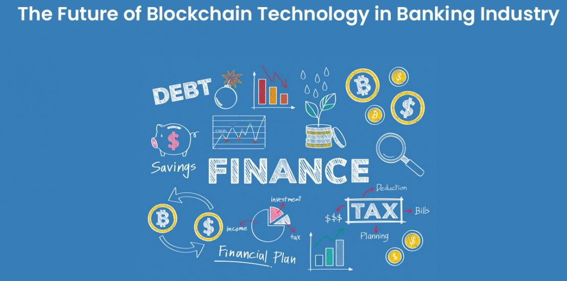 Search Results Web results The Future of Blockchain Technology in the Banking Industry