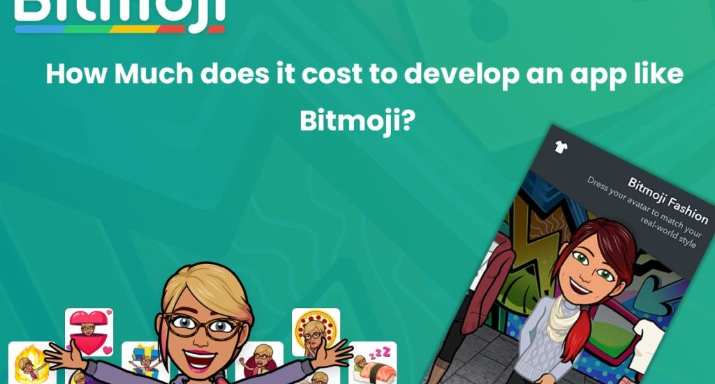 How Much Does It Cost to Develop an App like Bitmoji