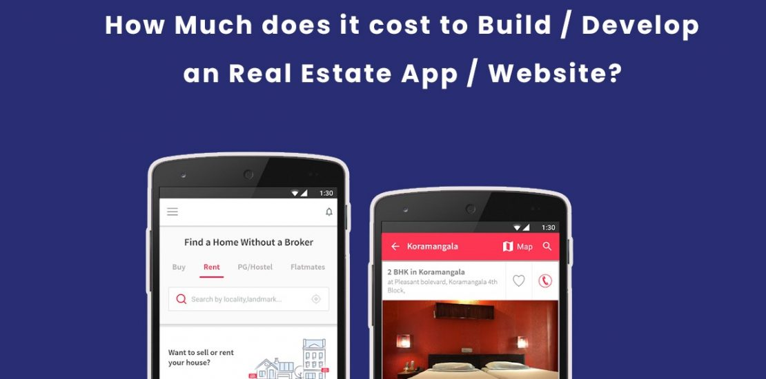 How Much does it Cost to Build | Develop an Real Estate App, Website?