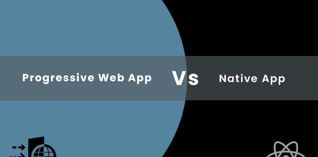 PWA vs Native App: Benefits for Users and Developers