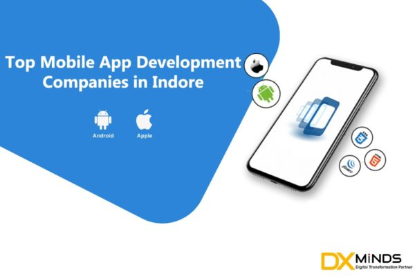 Top 10 Mobile App Development companies in Indore
