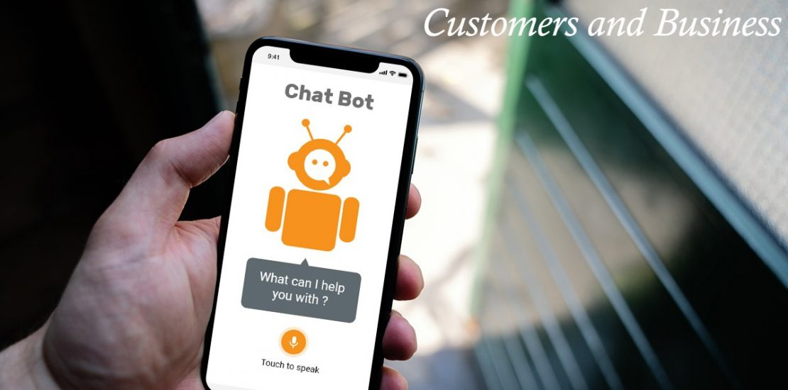 what is chatbot? how chatbot will help between customers and the business