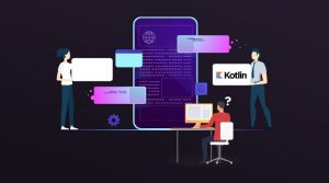 Benefits of Kotlin in Android App Development