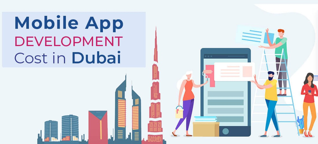 Cost To Develop a Mobile App in Dubai UAE