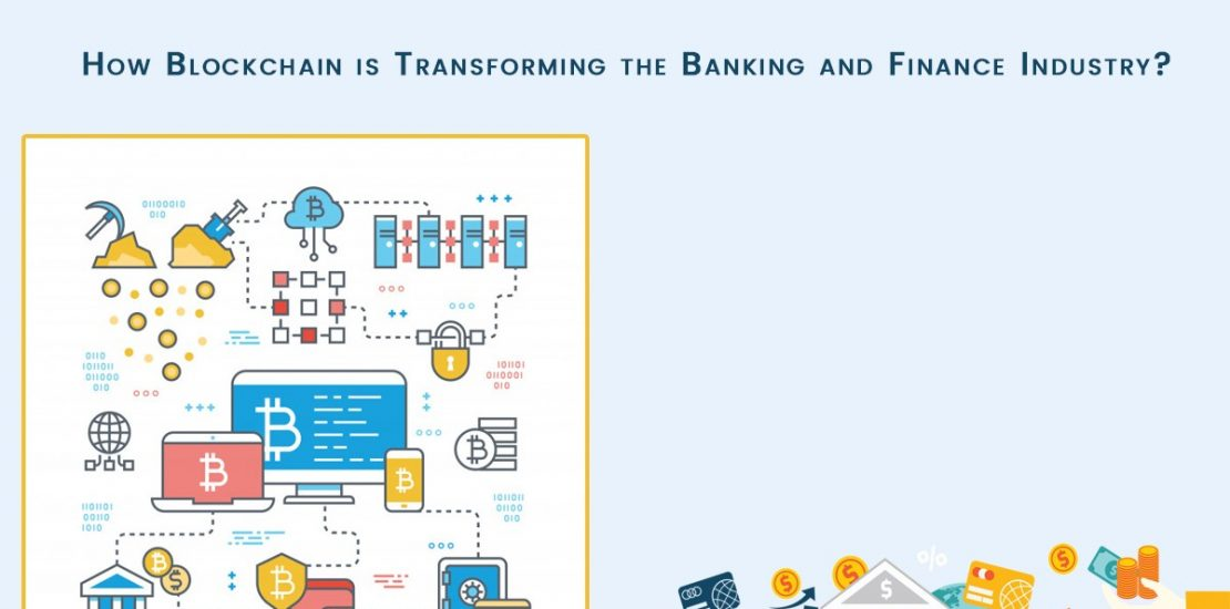 How-Blockchain-is-Transforming-the-Banking-and-Finance-Industry