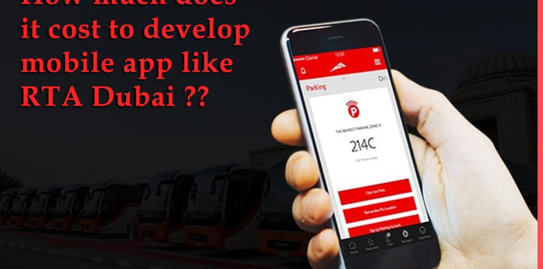 How much does it cost to develop mobile app like RTA Dubai