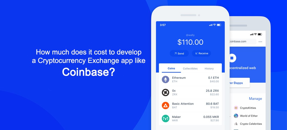 How much does it cost to develop a Cryptocurrency Exchange app like Coinbase