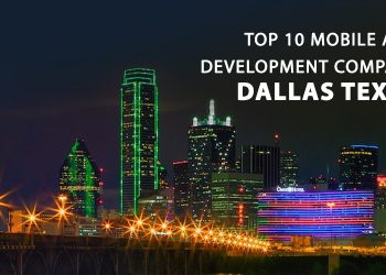 Top 10 Mobile app development companies in Dallas Texas