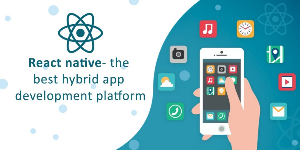 React native- the best hybrid app development platform