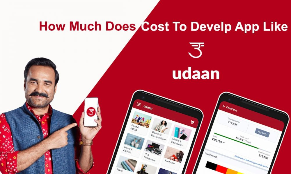 How Much Does it Cost to Develop B2B MarketPlace App like Udaan