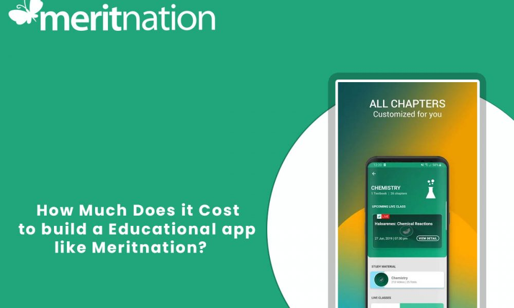 How Much does it Cost to Develop a an app like Meritnation?