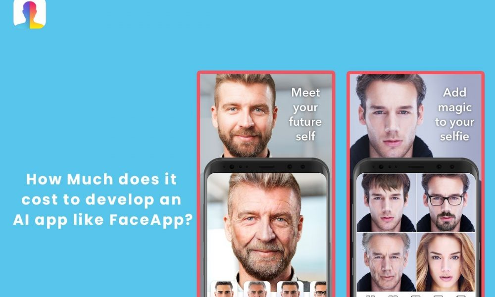 HOW MUCH DOES IT COST TO DEVELOP AN APP LIKE FACE APP?