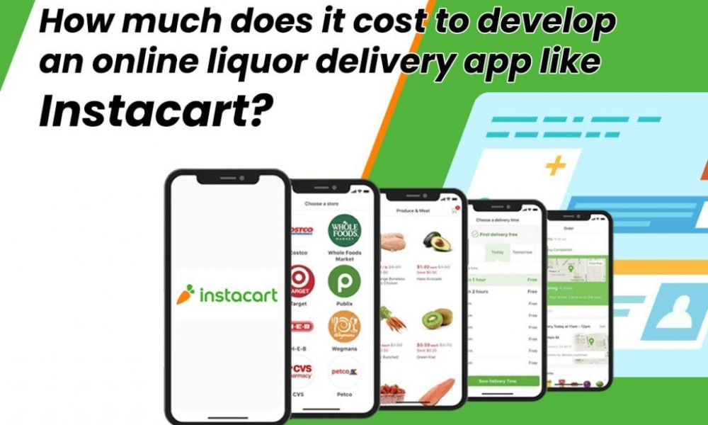 How much does an online liquor delivery app like Instacart Cost