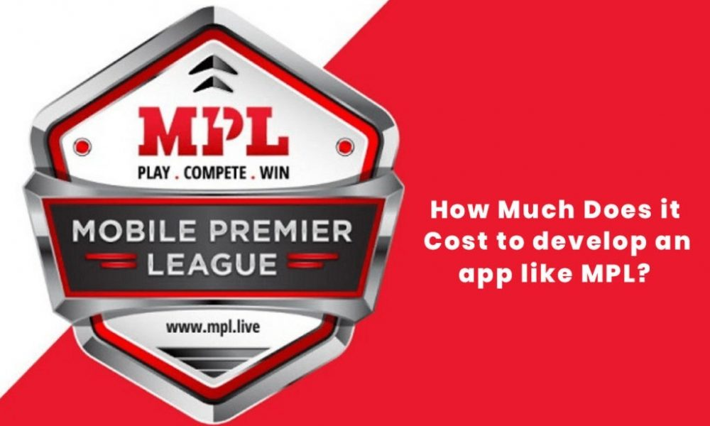 How much does it cost to develop an app like MPL