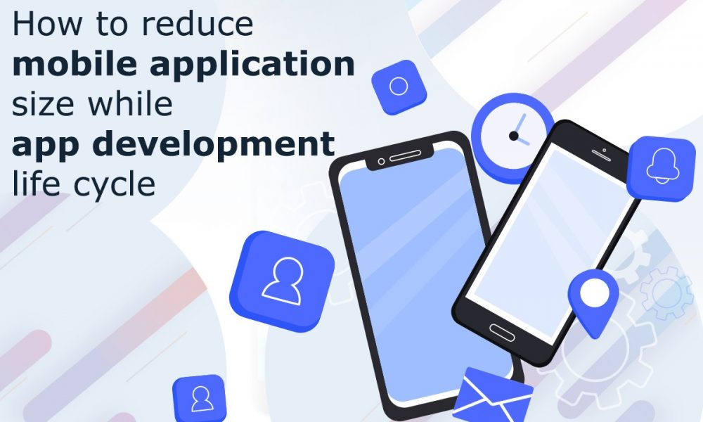 How to Reduce Android App Size During App Development Lifecycle