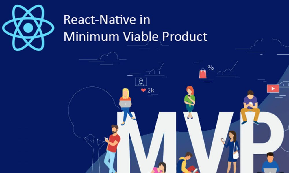 React Native in Minimum Viable Product