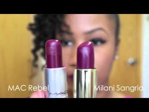 MAC Rebel Dupe  Milani Color Statement Lipsticks  Rose Hip Sweet Nectar Flirty Fuchsia