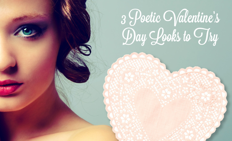 3 Poetic Valentine S Day Makeup Looks To Try Beautylish
