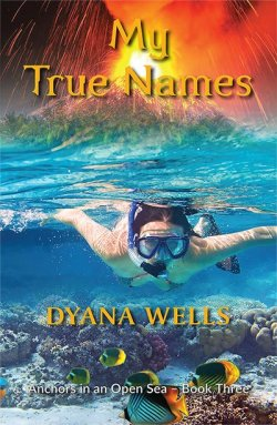 Dyana Wells - My True Names