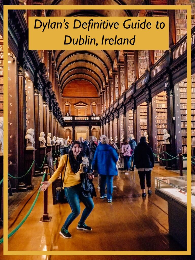 Dylan's Definitive Guide to Dublin, Ireland