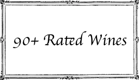 90+ Rated Wines